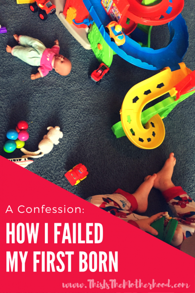 One of the biggest ways in which I failed my first born: A Confession.