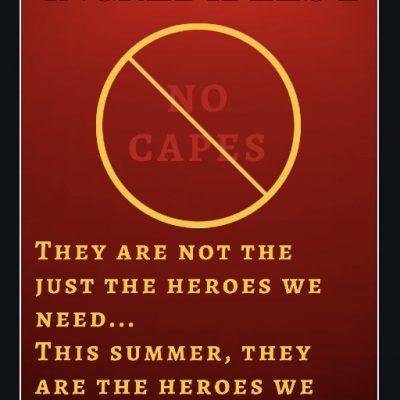 Disney's Incredibles 2: Superheros we deserve