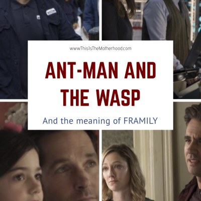 Ant-Man and the Wasp is all about…. (and a giveaway!)