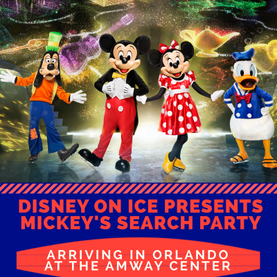 Disney On Ice presents Mickey's Search Party at the Amway Center (we present a giveaway!)