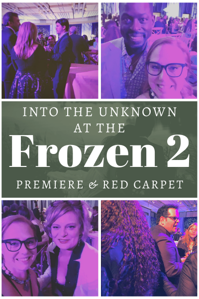 Into the Unknown with the film premiere of Frozen 2: My Red Carpet Experience (Part Two)