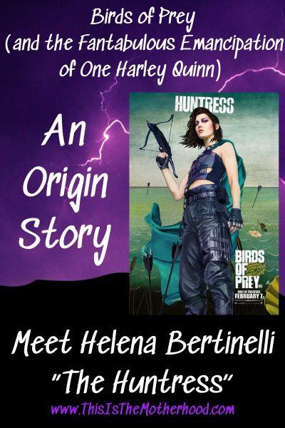 Birds of Prey's The Huntress: Helena Bertinelli Origin Story